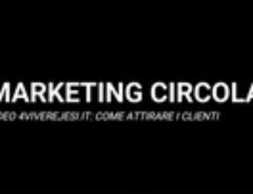 MARKETING CIRCOLARE TECNICHE DI VENDITA VIDEO 4: COME ATTIRARE I CLIENTI