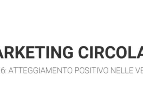 Marketing Circolare Tecniche di vendita: come avere un'atteggiamento positivo